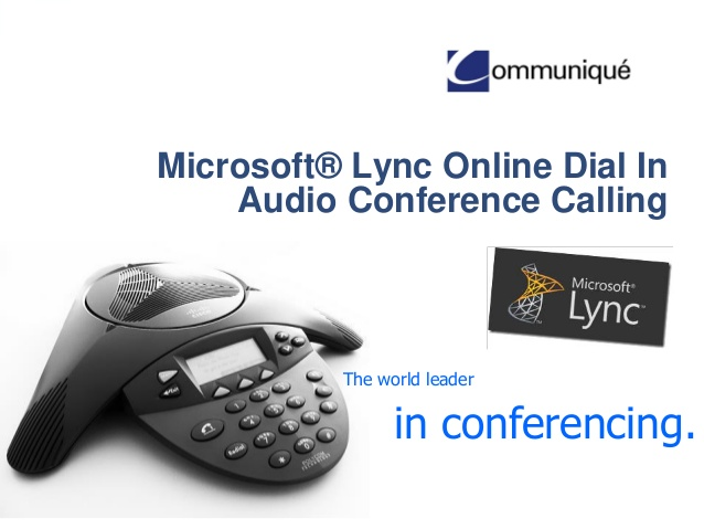 lync-dial-in-audio-conferencing-1-638